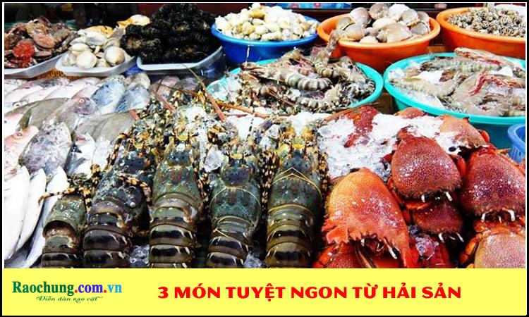 3 món tuyệt ngon từ hải sản