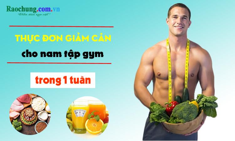 Thực đơn giảm cân cho nam tập gym