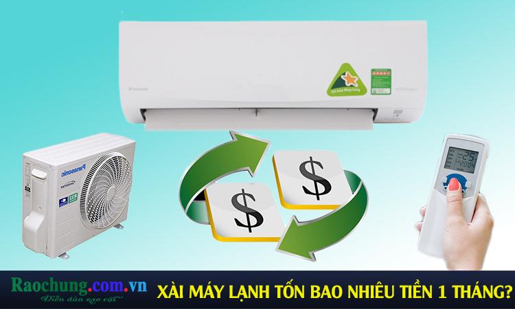 Xài máy lạnh tốn bao nhiêu tiền điện 1 tháng?